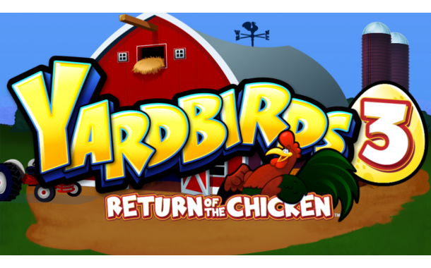 Yarbirds 3: Return of the Chicken
