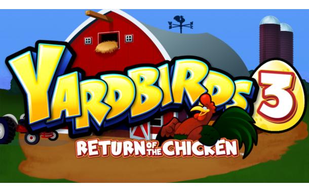 Yarbirds 3: Return of the Chicken